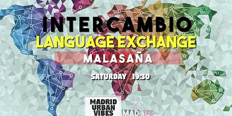 Malasaña Language Exchange! SATURDAY - FREE entradas