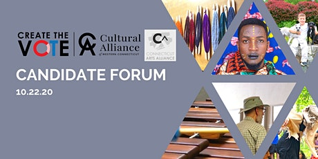 Candidate Forum - Create the Vote ^Cultural Alliance of Western Connecticut tickets