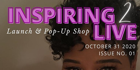 Inspiring 2 Live (Virtual & In-person POP-UP Shop) (MASK REQUIRED) tickets