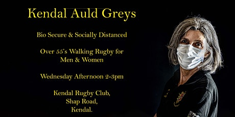 Kendal Auld Greys walking Rugby for the over 55s tickets