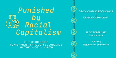 Punished by Racial Capitalism tickets