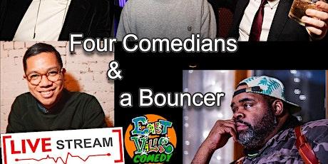 Four Comedians & a Bouncer - Comedy Live Stream VideoCast tickets
