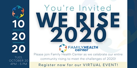 We Rise 2020 - A Celebration of Community with Family Health Center tickets