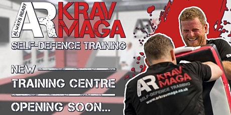 NEW Krav Maga Self-defence Training Centre Opening SOON! tickets