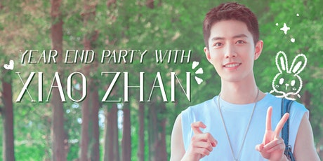 Year end party with Xiao Zhan tickets