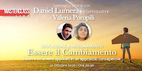 Masterclass Essere il Cambiamento con Daniel Lumera e Valeria Pompili biglietti