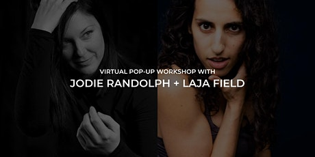 Pop-Up Workshop with Jodie Randolph and Laja Field tickets