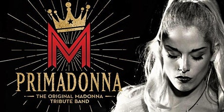 Madonna Tribute: PriMadonna tickets