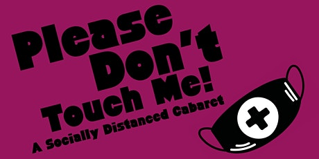 Please Don't Touch Me! tickets