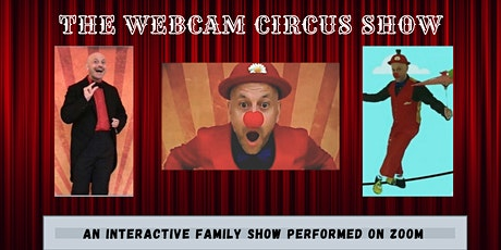 The Webcam Circus Show (English) tickets