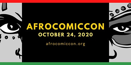 AfroComicCon  2020 Free Virtual Experience tickets