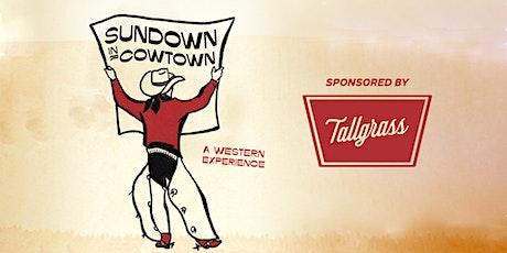 Sundown in Cowtown tickets