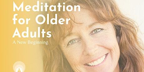 Meditation For Older Aduts tickets