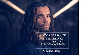 Black History Month with  Rapper, Author  & Public Speaker AKALA tickets