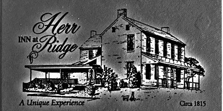 The Inn At HERR RIDGE Gettysburg  Presents Dinner With A Ghost tickets