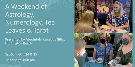 Weekend of   Astrology, Numerology, Tea Leaves and Tarot! tickets