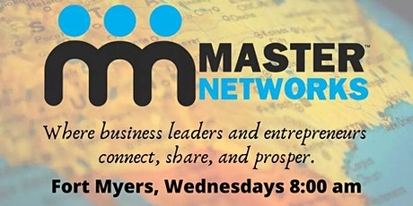 Master Networks - Fort Myers  - Wed 8:00 AM tickets