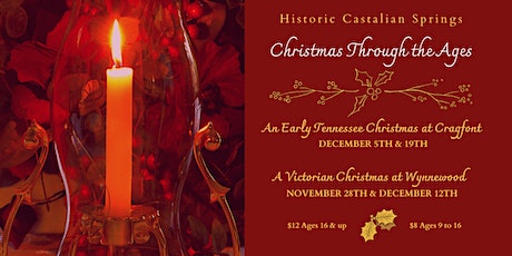 Christmas Through the Ages: A Victorian Christmas at Wynnewood tickets