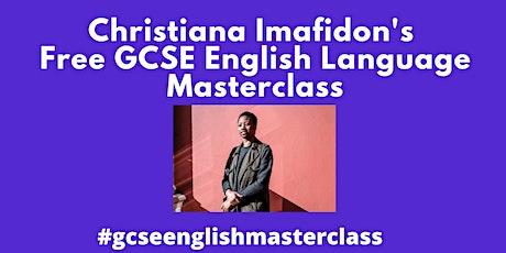 Christiana Imafidon's FREE GCSE English Language Masterclass tickets