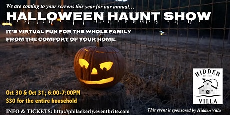Hidden Villa Halloween Haunt Virtual  Show