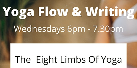 Yoga Flow & Writing: The Eight Limbs Of Yoga tickets