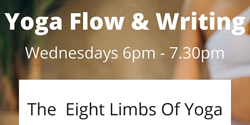 Yoga Flow & Writing: the Eight Limbs of Yoga