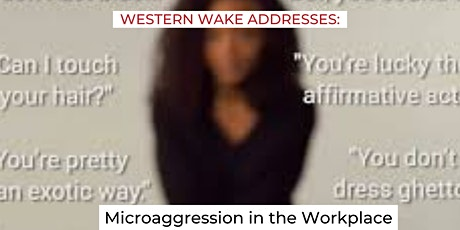 WWA Addresses: Microaggression in the Workplace: Reclaim Series 3 of 3 tickets