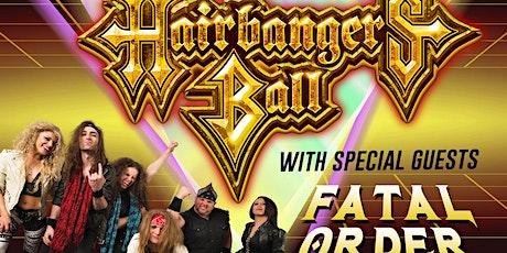Hairbangers Ball w/Fatal Order tickets