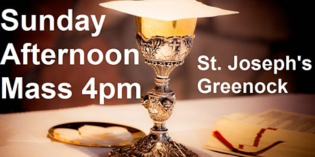 St. Joseph's Parish, Greenock, Sunday 4 pm Mass Schedule tickets