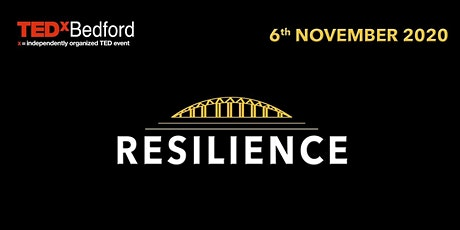 TEDxBedford: Resilience tickets