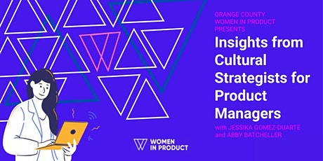 Insights from Cultural Strategists for Product Managers tickets