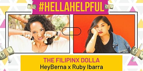 #HellaHelpful: The Filipinx Dolla with Ruby Ibarra tickets