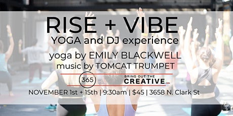 Rise + Vibe // A Yoga and DJ Experience tickets