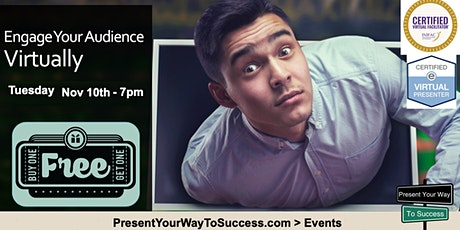 Engage your Audience - Virtually tickets