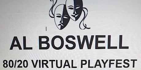 AL BOSWELL PLAYFEST 2020 tickets