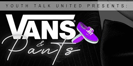 Vans & Pants tickets