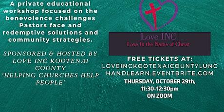 Love INC Kootenai County Pastors & Benevolence Workers Workshop tickets