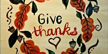 IN STUDIO CLASS Give Thanks Sat Nov 21st 1pm $35 tickets