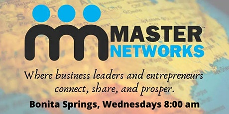 Master Networks - Bonita Springs - Wed 8:00 AM tickets