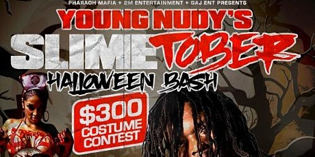 YOUNG NUDY'S SLIMETOBER HALLOWEEN BASH! tickets
