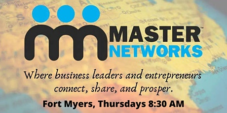 Master Networks - Fort Myers - Thurs 8:30 AM tickets
