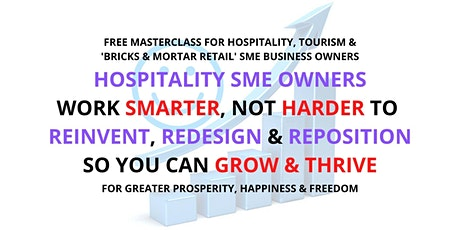 FREE Masterclass For Hospitality Owners: Work Smarter Not Harder To Survive tickets