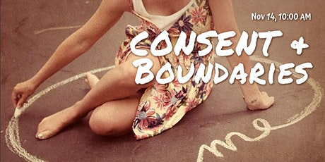 Virtual Workshop: Sexual Consent & Personal Boundaries tickets