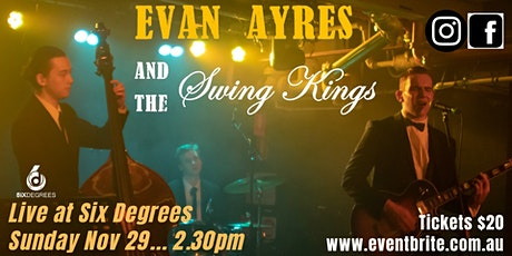 Evan Ayres and The Swing Kings Live in the Six Degrees Goldroom tickets