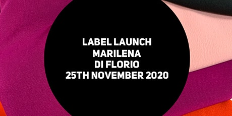 2020 Fashion Launch Marilena Di Florio tickets