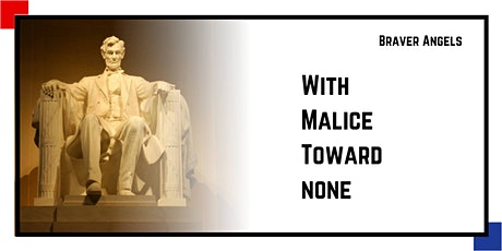 Braver Angels of WY & MT - Civil Discourse (With Malice Toward None) tickets