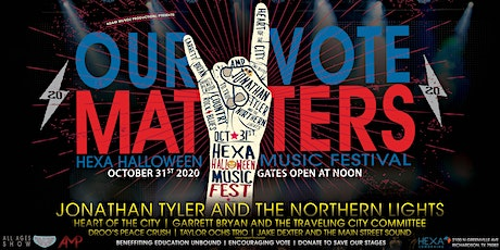AMP Presents OUR VOTE MATTERS a HEXA Halloween Music Festival tickets