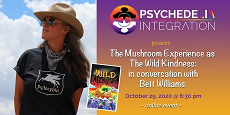 Mushroom Experience as The Wild Kindness:  Conversation with Bett Williams tickets