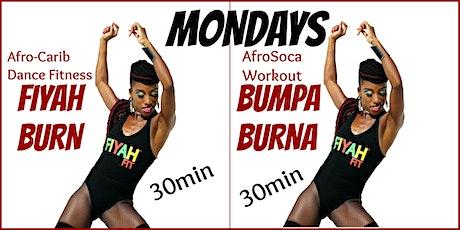 FIYAH FIT - Fiyah Burn/Bumpa Burna - VIRTUAL Dance Fitness/AfroSoca Workout tickets