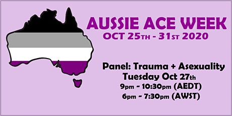 Aussie Ace Week Panel: Trauma and Asexuality tickets
